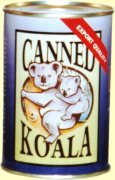 Canned koala for dinner